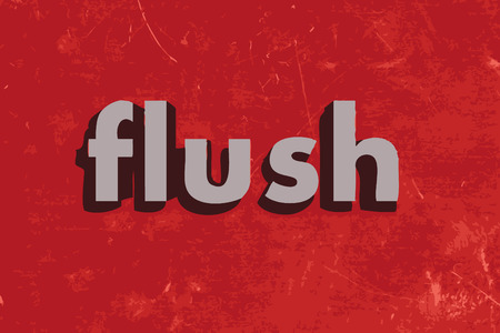 flush: flush word on red concrete wall