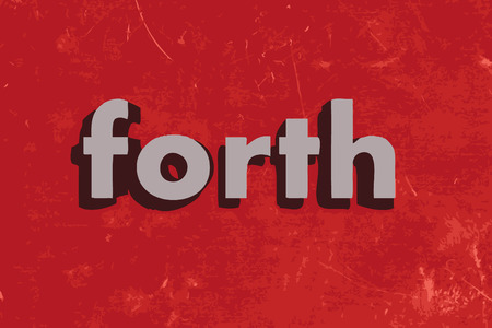 forth: forth word on red concrete wall Illustration