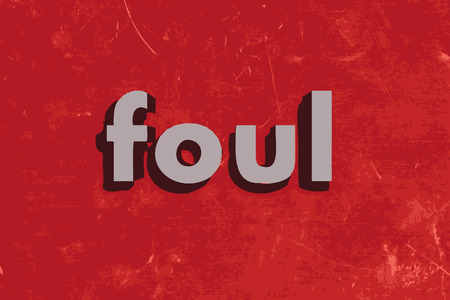 foul: foul vector word on red concrete wall Illustration