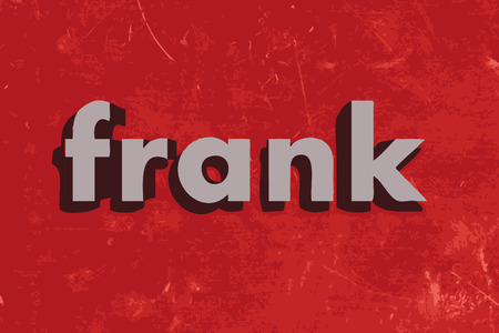 frank: frank word on red concrete wall
