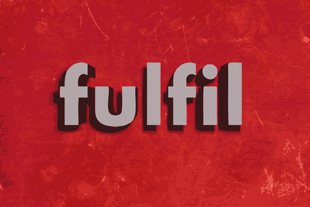fulfil: fulfil word on red concrete wall Illustration