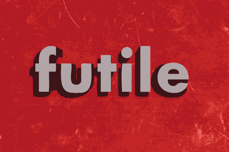 futile: futile word on red concrete wall
