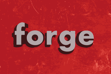forge: forge word on red concrete wall