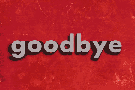 goodbye: goodbye word on red concrete wall Illustration