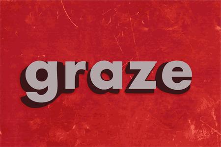 graze: graze word on red concrete wall