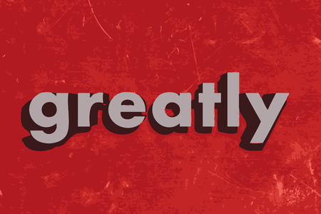 greatly: greatly word on red concrete wall