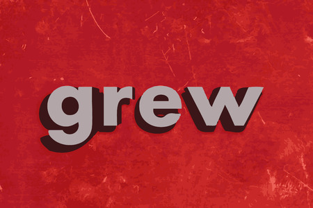 grew: grew word on red concrete wall Illustration