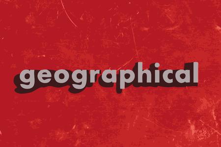 географический: Географическое слово на красном бетонную стену