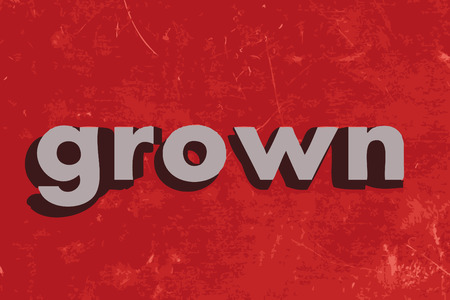 grown: grown word on red concrete wall Illustration