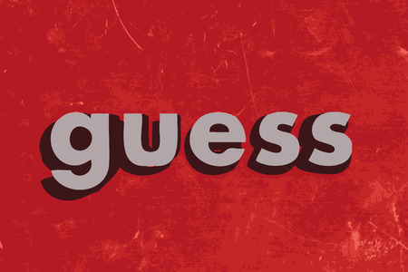 guess: guess word on red concrete wall