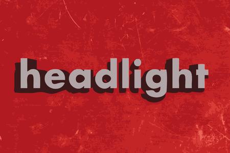 headlight: headlight word on red concrete wall