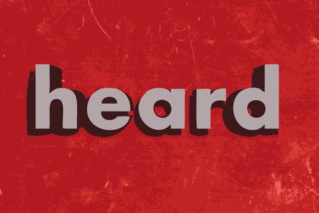 heard: heard vector word on red concrete wall