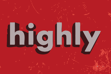 highly: highly word on red concrete wall
