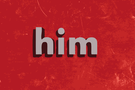 him: him word on red concrete wall