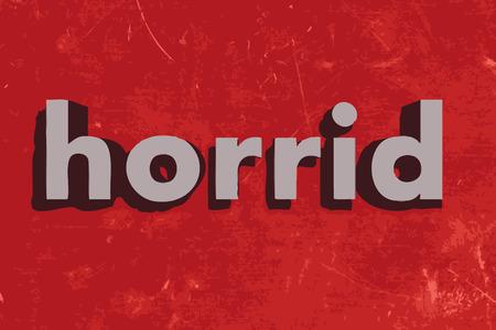 horrid: horrid word on red concrete wall Illustration