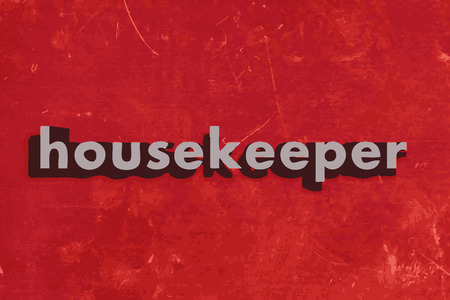 housekeeper: housekeeper word on red concrete wall