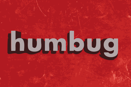 humbug: humbug word on red concrete wall