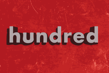 hundred: hundred word on red concrete wall