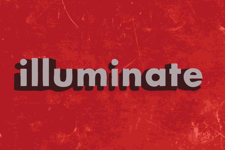 illuminate: illuminate word on red concrete wall Illustration