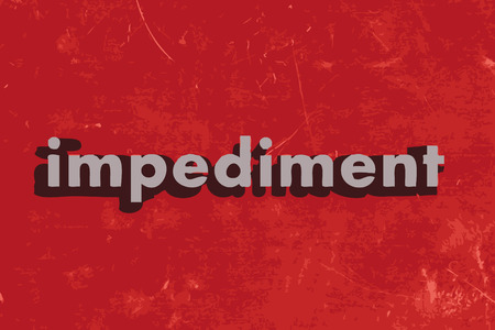 impediment: impediment vector word on red concrete wall