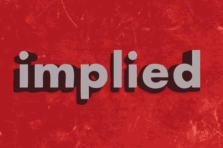 implied: implied word on red concrete wall Illustration