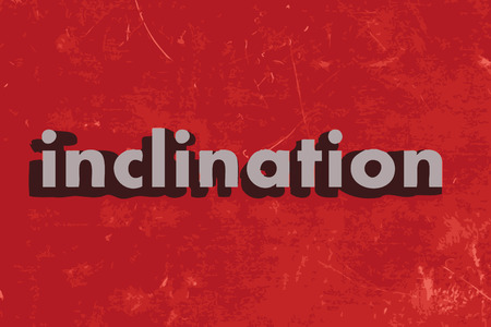 inclination: inclination word on red concrete wall