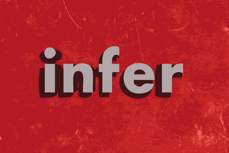 infer: infer word on red concrete wall Illustration