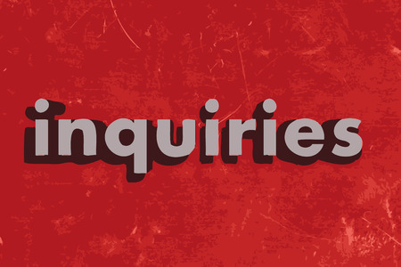inquiries: inquiries word on red concrete wall