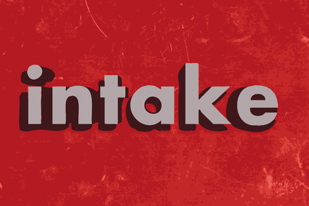 intake: intake word on red concrete wall