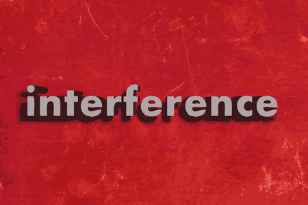 interference: interference word on red concrete wall