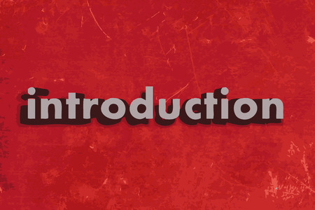 introduction: introduction word on red concrete wall