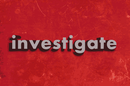investigate: investigate word on red concrete wall Illustration