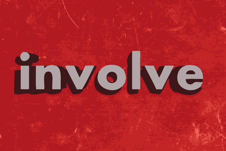 involve: involve word on red concrete wall Illustration