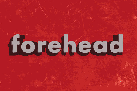 forehead: forehead word on red concrete wall