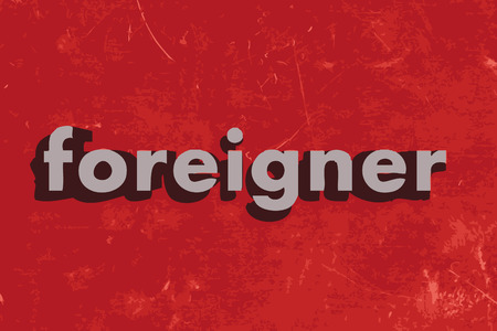 foreigner: foreigner word on red concrete wall Illustration