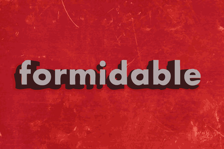 formidable: formidable word on red concrete wall Illustration
