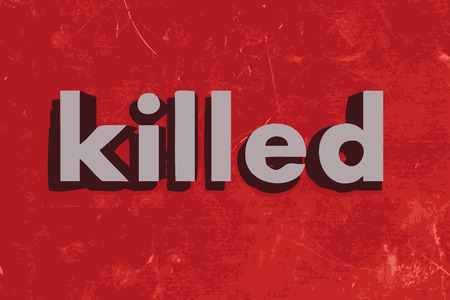 killed: killed word on red concrete wall Illustration
