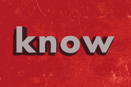 know: know word on red concrete wall