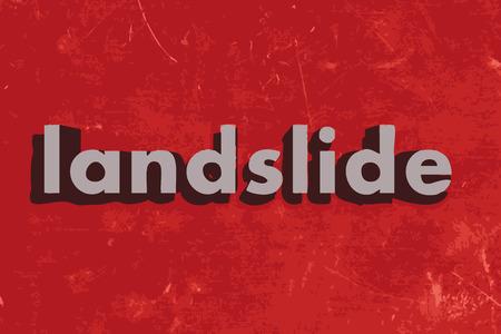 landslide: landslide word on red concrete wall