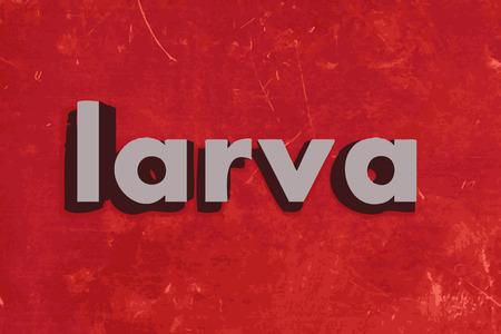 larva: larva word on red concrete wall Illustration