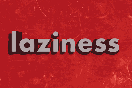 laziness: laziness word on red concrete wall Illustration