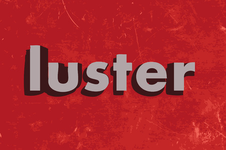 luster: luster word on red concrete wall