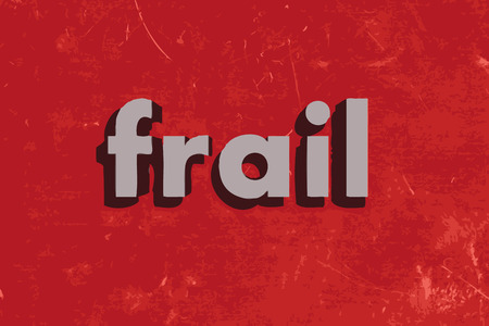 frail: frail word on red concrete wall