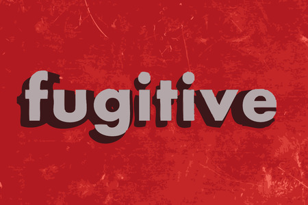 fugitive: fugitive word on red concrete wall Illustration