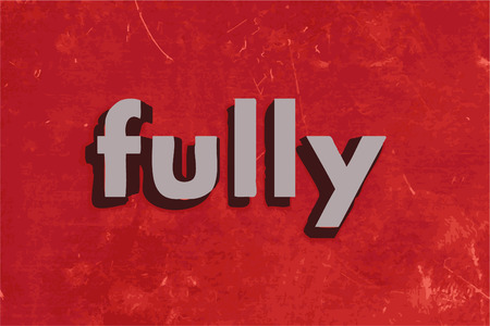 fully: fully word on red concrete wall