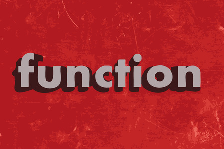function: function word on red concrete wall