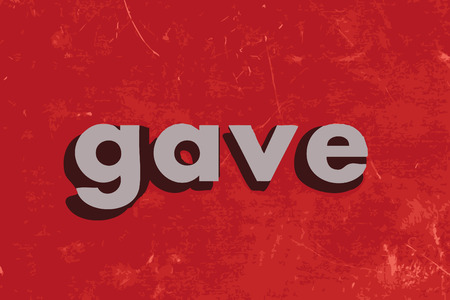 gave: gave word on red concrete wall Illustration