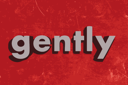 gently: gently word on red concrete wall