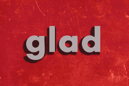 glad: glad word on red concrete wall Illustration