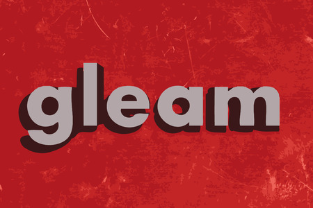 gleam: gleam word on red concrete wall